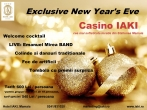 Exclusive New Year's Eve Casino IAKI 2012